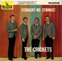 Crickets,The - Straight - No Strings (LEP 2094)